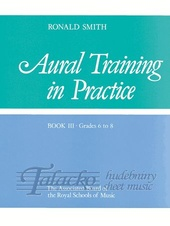 Aural Training in Practice book 3 Gr. 6-8