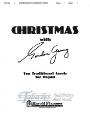 Christmas with Gordon Young: Ten Traditional Carols for Organ