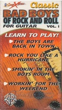 Classic Bad Boys of Rock and Roll for Guitar vol. 1