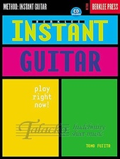 Berklee Instant Guitar: Play Right Now! + CD
