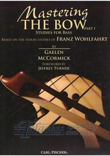 Mastering the Bow - Studies for Bass Part 1