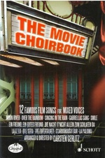 Movie Choirbook - 12 Famous Film Songs for Mixed Voice