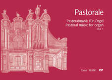 Pastorale (Pastoral Music for Organ) vol. 1: Italy, Schwitzerland, France, England