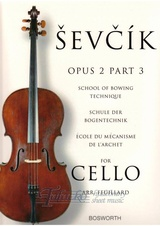 School Of Bowing Technique Op. 2, Part 3 (Violoncello)