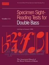 Specimen Sight-Reading Tests for Double Bass Gr. 1-5