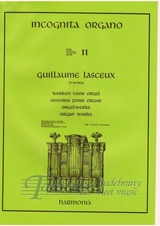 Incognita Organo 11: Guillaume Lasceux - Organ Works