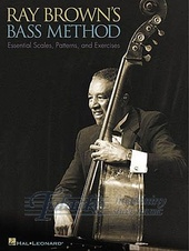 Ray Brown's Bass Method: Essential Scales, Patterns and Exercises