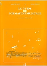 Le Guide de Formation Musicale Vol 6: Elementaire 2