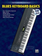 Ultimate Beginner Series: Blues Keyboard Basics + CD