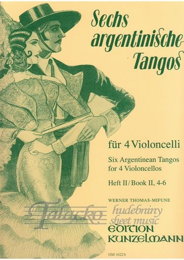Six Argentinean Tangos for 4 Violoncellos, Book 2