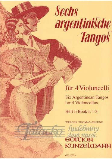 Six Argentinean Tangos for 4 Violoncellos, Book 1