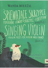 Singing Violin (Popular pieces for violin and piano) Book 2