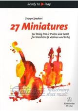 27 Miniatures for String Trio (two Violins and Cello or Violin, Viola, Cello)