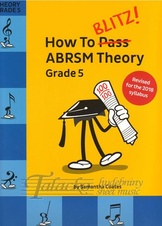 How To Blitz! ABRSM Theory Grade 5 (2018 revisited)