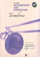 Intermediate Jazz Conception for Trombone + CD