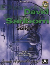 Aebersold Volume 103: David Sanborn Songs + CD