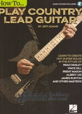How To Play Country Lead Guitar (Book/online audio)
