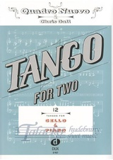 Tango for Two: 12 Tangos for Cello and Piano