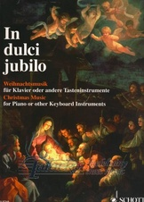 In dulci jublio - 80 Pieces from the 16th to the 20th century