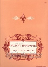 Musick's Handmaid: The First Part