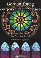 Eleven Short Solos for Church of Recital with Hammond Registration