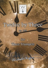 Twelve by Three op. 108 for Three Trumpets