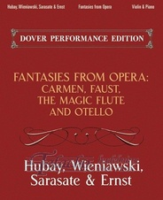 Fantasies From Opera For Violin And Piano: Carmen, Faust, The Magic Flute And Otello