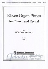 Eleven Organ Pieces for Church and Recital