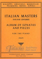 Italian Masters of the 17th and 18th Centuries (Album of Sonatas and Pieces for Piano)