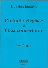 Preludio elegiaco e Fuga concertante for Organ