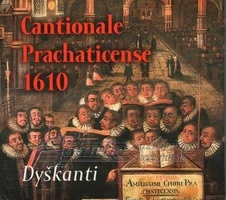 Cantionale Prachaticense (1610) CD