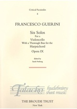 Six Solos for a Violoncello with a thorough Bass for the Harpsichord Opera IX