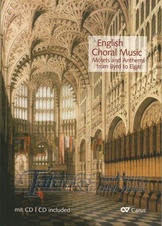 English Choral Music - Motets and Anthems from Byrd to Elgar + CD