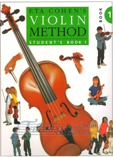 Eta Cohen: Violin Method Book 1 - Student s Book