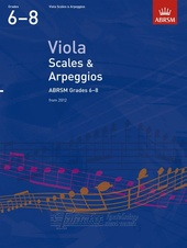 Viola Scales And Arpeggios - Grades 6-8 (From 2012)
