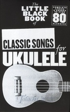 Little Black Book Of Classic Songs (Ukulele)
