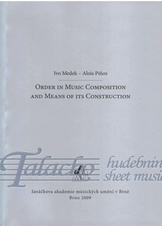 Order in Music Composition and Means of its Construction
