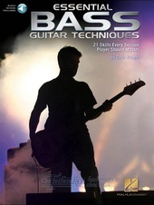 Essential Bass Guitar Techniques: 21 Skills Every Serious Player Should Master (Book/Online Audio)