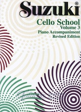 Suzuki Cello School: Piano Accomp. Volume 3 Revised Edition