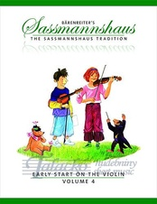 Baerenreiter's Sassmannshaus - Early Start on the Violin, Volume 4