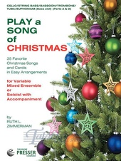 Play a Song of Christmas (Cello/String Bass/Bassoon/Trombone/Tuba/Euphonium)