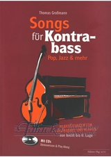 Songs für Kontrabass - Rock, Pop, Jazz + CD