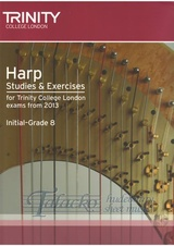 Trinity College London: Harp Studies and Exercises Exams from 2013 (Initial-Grade 8)