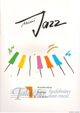Mini Jazz Volume 1: 50 easy pieces