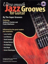 Ultra Smooth Jazz Grooves for Guitar + CD