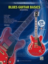 Ultimate Beginner Series: Blues Guitar Basics (Revised Edition) + CD