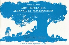 Airs populaires Albanais et Macedoniens