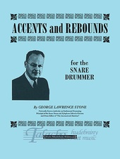 Accents and Rebounds for the Snare Drummer
