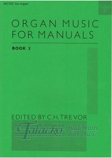 Organ Music for Manuals 3