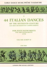 44 Italian dances of the sixteenth century for four instruments volume 2